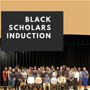 Black Scholars Induction