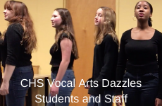 CHS Vocal Arts Dazzles Students and Staff