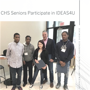 CHS Seniors Participate in IDEAS4U