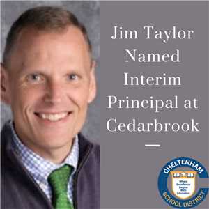 Jim Taylor Named Interim Principal at Cedarbrook