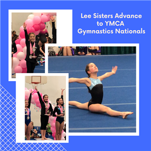 Lee sisters advance to YMCA gymnastics nationals