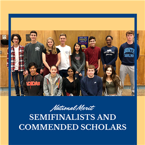 National Merit Semifinalists and Commended Students
