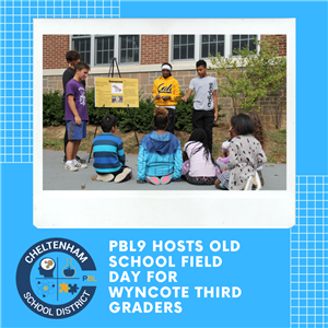 PBL9 Hosts Old School Field Day for Wyncote