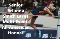 Senior Multi-Event Star Brianna Smith Earns Indoor All-American Honors