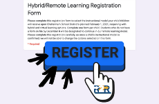 Hybrid/Remote Learning Registration Form - Selections Due by Tuesday, Dec. 8