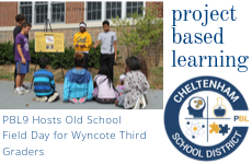 PBL9 Hosts Old School Field Day for Wyncote Third Graders